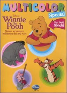 Grandtoureventi.it Winnie the Pooh. Nuove avventure nel bosco dei 100 Acri. Multicolor special. Ediz. illustrata Image