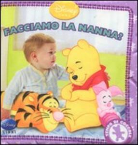 Winnie the Pooh. Facciamo la nanna? Tempo di coccole