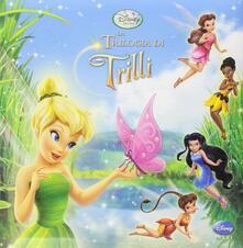 Winniearcher.com La trilogia di Trilli. Ediz. illustrata Image