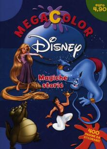 Amatigota.it Megacolor Disney. Magiche storie. Ediz. illustrata Image