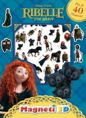Ribelle. The Brave. Con magneti 3D