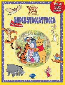 Winnie the Pooh. Superstaccattacca Special. Con adesivi. Ediz. illustrata.pdf