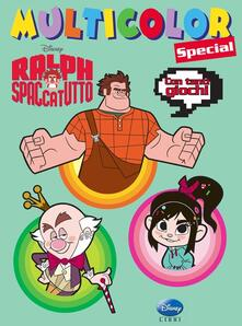 Ralph Spaccatutto. Multicolor special. Ediz. illustrata.pdf