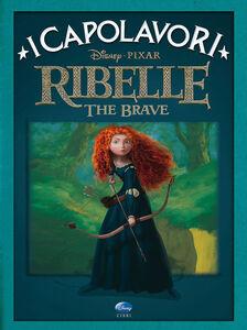 Libro Ribelle. The Brave