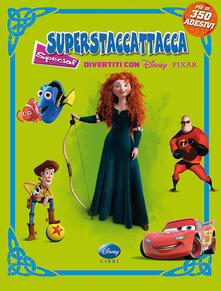 Divertiti con Disney Pixar. Superstaccattacca Special. Con adesivi.pdf