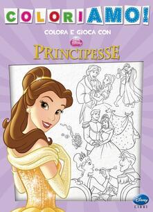 Amatigota.it Principesse. Coloriamo! Ediz. illustrata Image
