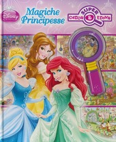 Magiche principesse. Con gadget