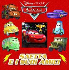 Saetta e i suoi amici. Cars. Motori ruggenti. Ediz. illustrata.pdf
