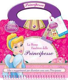 Promoartpalermo.it La borsa fashion delle principesse. Disney princess. Con adesivi. Ediz. illustrata Image