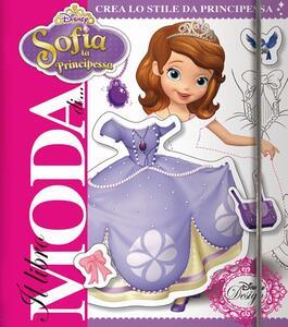 Sofia la principessa. Il libro moda. Con adesivi. Ediz. illustrata