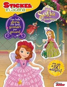 Sofia la principessa. Sticker in scena. Con adesivi