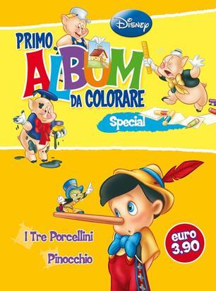 Primo Album Da Colorare Special Pinocchio E I Tre Porcellini