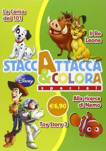 La carica dei 101-Il re leone-Toy Story 3-Alla ricerco di Nemo. Staccattacca e colora special. Con adesivi