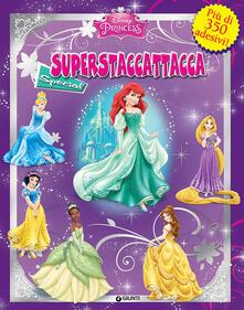 Recuperandoiltempo.it Principesse. Superstaccattacca Special. Ediz. illustrata Image