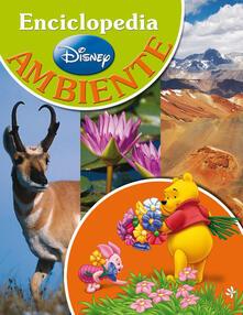 Tegliowinterrun.it Ambiente. La mia prima enciclopedia con Winnie the Pooh e i suoi amici Image