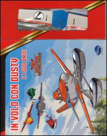 Listadelpopolo.it In volo con Dusty e i suoi amici. Planes 2. Missione antincendio. Con gadget Image