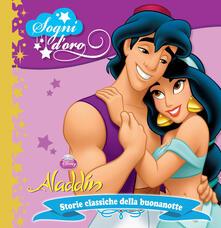 Aladdin. Sogni doro. Ediz. illustrata.pdf