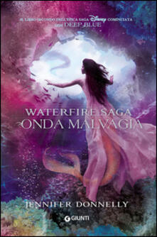 Onda malvagia. Waterfire saga. Vol. 2.pdf