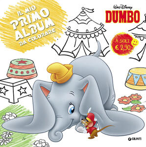Dumbo. Primo album da colorare