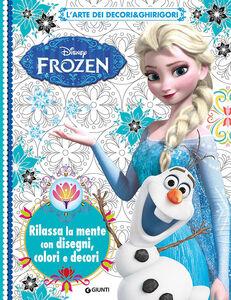 Foto Cover di L' arte dei decori & ghirigori. Frozen, Libro di  edito da Disney Libri