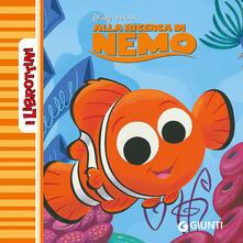 Camfeed.it Alla ricerca di Nemo. Ediz. illustrata Image