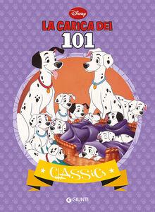 Foto Cover di La carica dei 101, Libro di  edito da Disney Libri