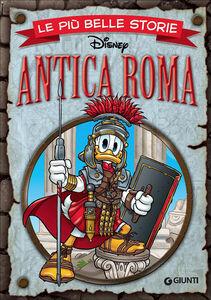 Libro Le più belle storie. Antica Roma
