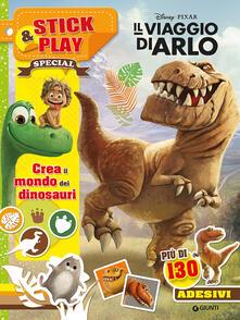 Museomemoriaeaccoglienza.it Il viaggio di Arlo. Crea il mondo dei dinosauri. Stick & play. Con adesivi Image