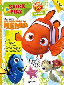 Crea il tuo mondo marino. Alla ricerca di Nemo. Stick & play. Con adesivi