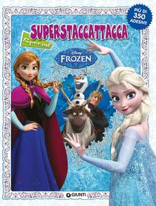 Frozen. Superstaccattacca Special. Ediz. illustrata
