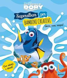 Listadelpopolo.it Alla ricerca di Dory. Superalbum per bambini creativi. Con adesivi Image
