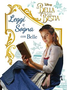 Libro La Bella e la Bestia. Il film. Leggi e sogna