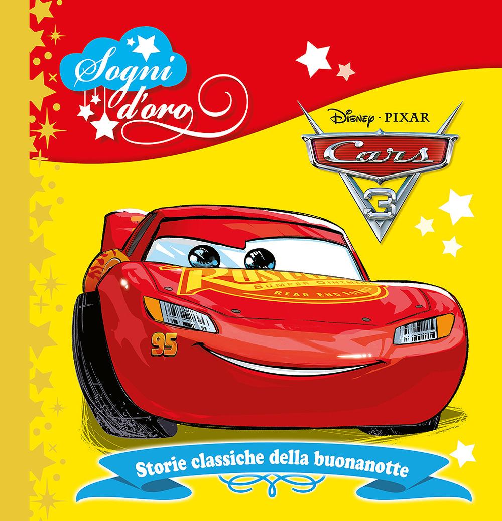 Image of Cars 3. Sogni d'oro. Ediz. a colori