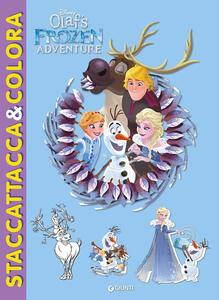 Le avventure di Olaf. Frozen. Staccattacca & colora