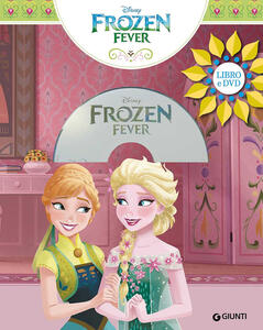 Frozen fever. Ediz. a colori. Con DVD video