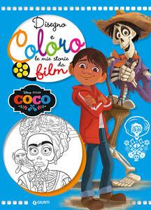 Coco. Disegno e coloro le mie storie da film