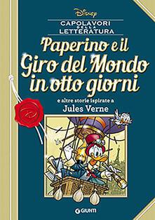 Paperino e il giro del mondo in otto giorni e altre storie ispirate a Jules Verne.pdf