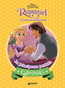 Rallydeicolliscaligeri.it La principessa perduta. Rapunzel. L'intreccio della torre. Ediz. a colori Image