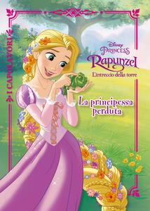 La principessa perduta. Rapunzel. L'intreccio della torre. Ediz. a colori