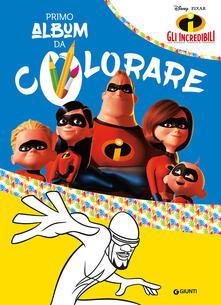 Antondemarirreguera.es Gli Incredibili. Primo album da colorare. Ediz. a colori Image
