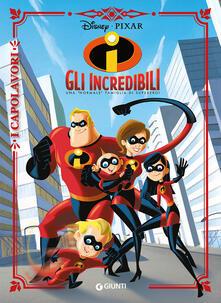 Gli Incredibili. Una «normale» famiglia di supereroi. Ediz. a colori.pdf