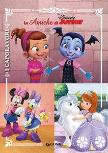 Le amiche di Disney Junior. Ediz. a colori