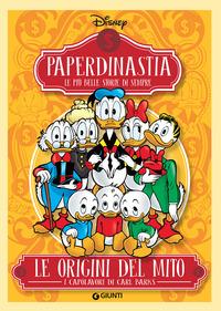 Le Le origini del mito. I capolavori di Carl Barks. Paperdinastia. Le più belle storie di sempre - - wuz.it