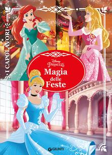 Magia delle feste. Principesse. I capolavori.pdf