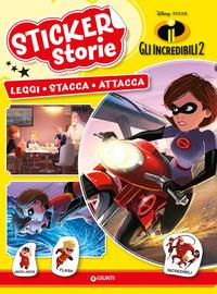 INCREDIBILI 2. STICKER STORIE. CON ADESI
