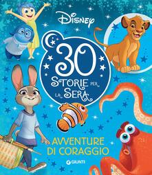 Fondazionesergioperlamusica.it Avventure di coraggio. 30 storie per la sera Image