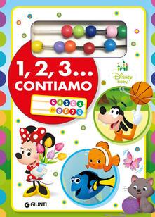 Filmarelalterita.it 1, 2, 3... Contiamo. Prime scoperte. Ediz. a colori. Con gadget Image
