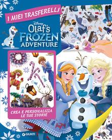 Winniearcher.com Olaf's Frozen adventure. I miei trasferelli. Ediz. a colori Image