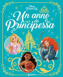 Tegliowinterrun.it Un anno da principessa. Ediz. a colori Image