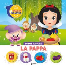 Filmarelalterita.it La pappa. Prime parole. Stacca & incastra. Ediz. illustrata Image